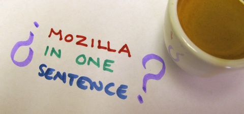 Mozilla in One Sentence